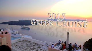 The Alliance Greek Isles Cruise: Travelogue One