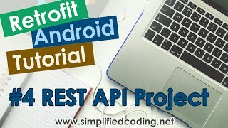 #4 Retrofit Android Tutorial - REST API Project using SLIM