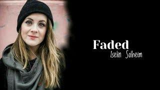| Faded | Alan Walker | Iselin Solheim | Lyrical Video |