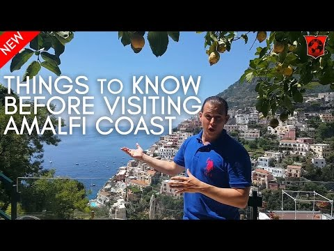 Video Things to know before visiting the Amalfi Coast