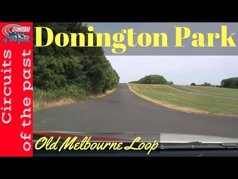 Donington Park Circuit Visit with Old Melbourne Loop - Circuit Tour 2018 Part 3
