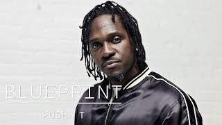 Blueprint - How Pusha T Went From The Clipse to Head of G.O.O.D. Music