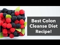 The best colon purge recipe for your colon cleanse diet