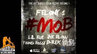 Felony 1 Ft. Lil Rue, Joe Blow, Young Bossi, D-Rek, Calico Eklipz - #Mob [Thizzler.com]