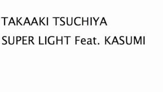 Takaaki Tsuchiya Super Light DJ HATA Remix