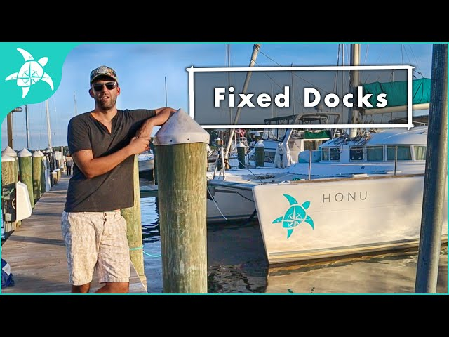 FIXED DOCKS, tips and tricks for SAFTEY and CONVENIENCE