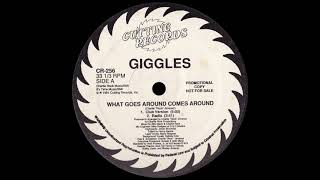 Giggles - What Goes Around Comes Around
