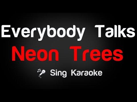 Neon Trees - Everybody Talks Karaoke Lyrics