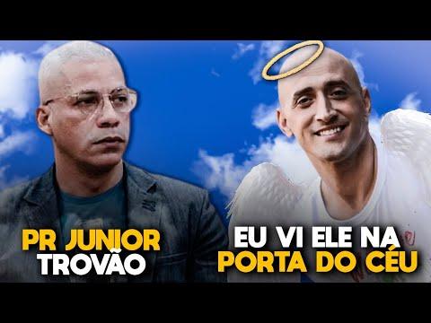 Eu vi PAULO GUSTAVO na PORTA DO CÉU | JUNIOR TROVÃO faz desabafo