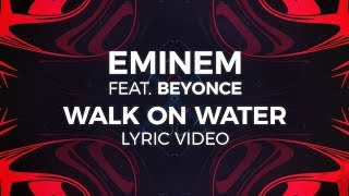 Eminem - Walk On Water (Ft Beyoncé) video