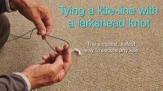 How to attach a kite-line with a larkshead knot