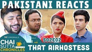 Pakistani Reacts to TVF Chai Sutta Chronicles | S02E02 - That Airhostess