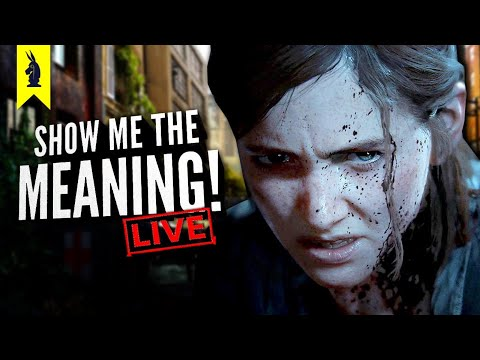 The Last of Us Part II (2020) – Breaking Down the Controversy – Show Me the Meaning! LIVE!