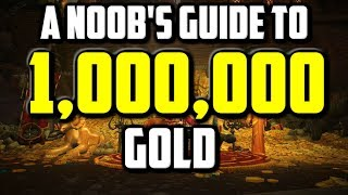 How To Make 1,000,000 Gold In WoW