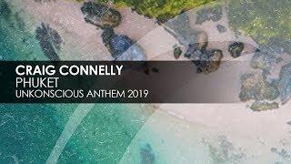 Craig Connelly - Phuket (UnKonscious Anthem 2019) [Teaser]