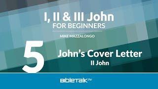 II John Bible Study – John's Cover Letter