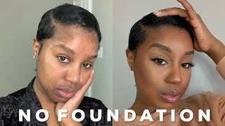 FLAWLESS NO FOUNDATION MAKEUP ROUTINE| BEGINNER FRIENDLY