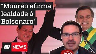 Constantino: Mourão deixa claro que é um aliado leal de Bolsonaro