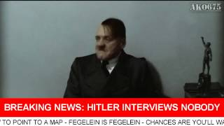Hitler interviews nobody
