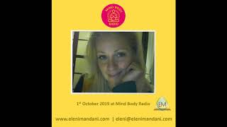 Eleni Mandani - Mind Body Radio Interview