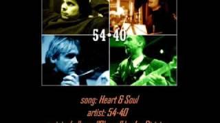 """54-40 - """"Heart & Soul"""""""
