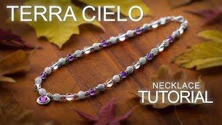 Terra Cielo Necklace - Gemstone Beading / Jewelry Making Tutorial Idea