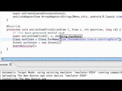 Android Application Development Tutorial - 20 - Starting an Activity with a Class Object