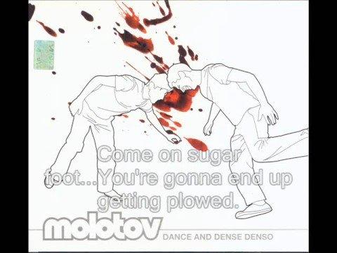 molotov dance and dense denso