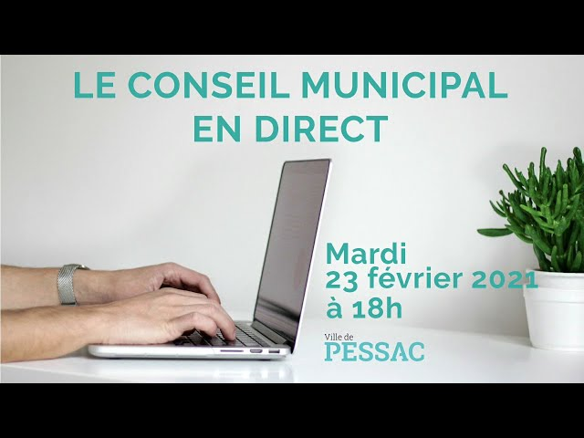 Conseil municipal du 23 février 2021 - 1ere partie
