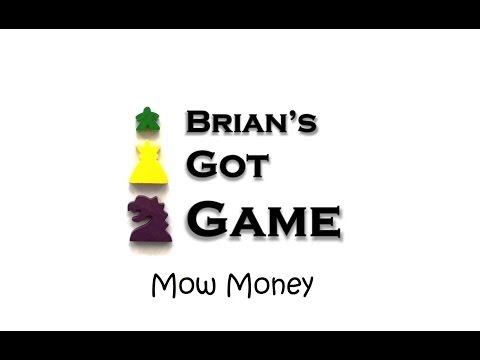 Brian's Got Game - Mow Money Review