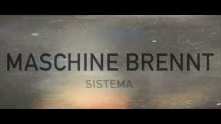Maschine Brennt - System (OFFICIAL MUSIC VIDEO)
