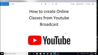 How to create Online classes from Youtube Broadcast