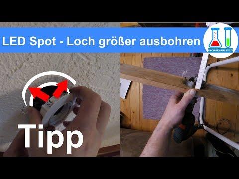 LED Lampen / Spots / Deckenlampen einbauen - Loch größer bohren / aufbohren mit der Lochsäge