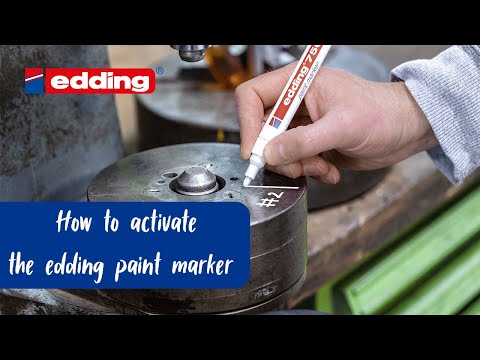 How to activate the edding paint markers properly