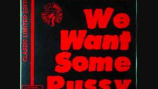 2 Live Crew-We Want Some Pussy