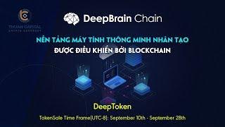 DeepToken - Sàn Blockchain thông minh nhân tạo từ đội DeepBrain Chain