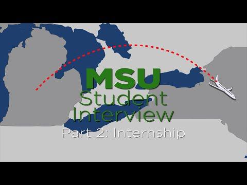 MSU Student Interview Part 2: Internships
