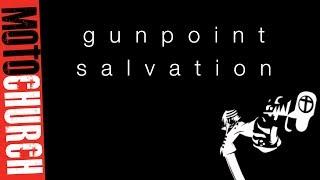 MOTO CHURCH- GUNPOINT SALIVATION- JESUS LOVES ME ...OR ELSE