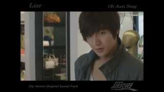 [MV] Liar - 오준성 Oh Joon Sung (시티헌터 City Hunter Scores)