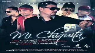 Mi Chiquita (Official Remix)  - Fade El Que Pone La Presion Ft. Juno, Jadiel, Galante  Nova