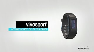 vívosport: Getting the Most Out of Your Device