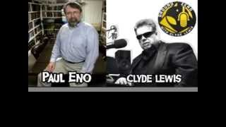 AMERICA'S STRANGE SUPERNATURAL OCCULT HISTORY - CLYDE LEWIS INTERVIEWS PAUL ENO