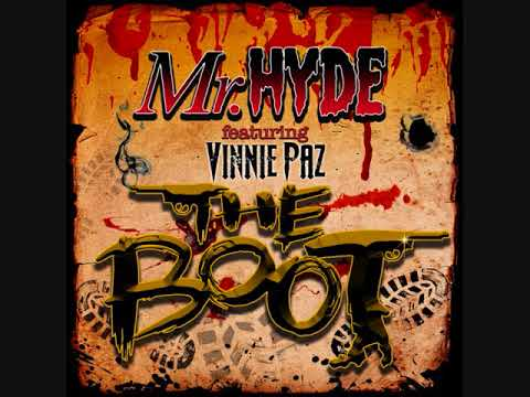 Mr. Hyde - The Boot (Feat. Vinnie Paz) Prod. Necro