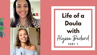 Life of a Doula: Interview with Alyssa Bedard