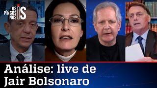 Comentaristas analisam a live de Jair Bolsonaro de 22 de julho