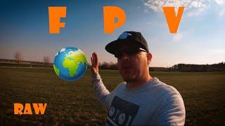 ???? Corona ???? One World ???? FPV is Love ???? Raw Freestyle