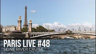 Paris Live #48 - Seine River Cruise