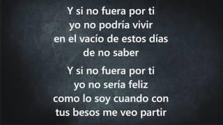 Volverte A Ver - Juanes - Con Letra