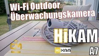HiKAM A7 Test: IP Überwachungskamera Outdoor - kostenlose deutsche Cloud