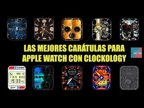 LAS MEJORES CARÁTULAS CLOCKOLOGY APPLE WATCH, WATCH FACES